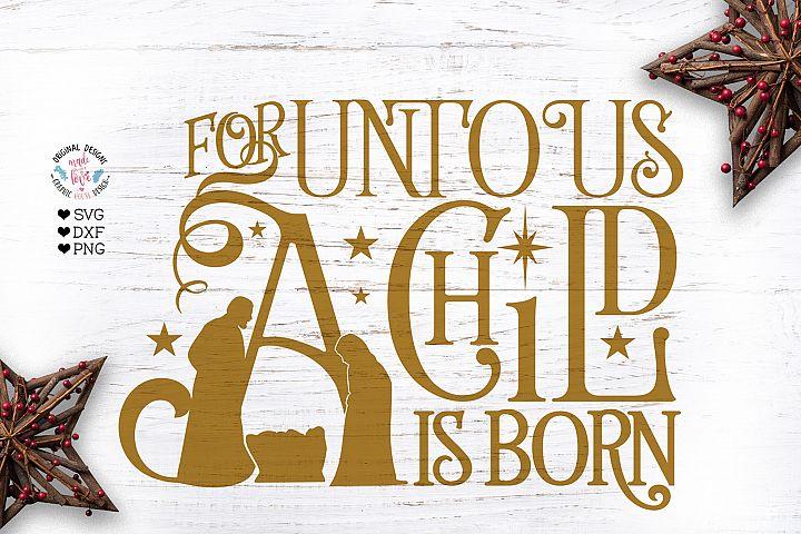 For Unto Us a Child is Born Cut File