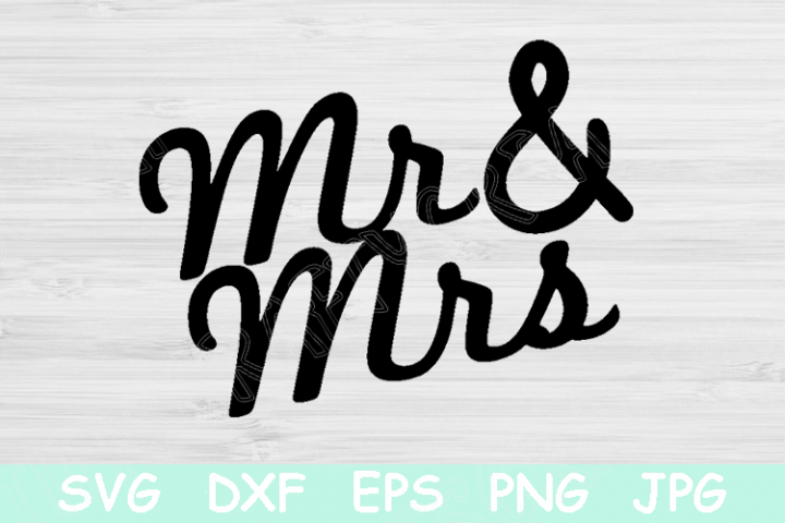 Mr and Mrs Svg, Wedding Svg, Bridal Svg Shower Cutting File