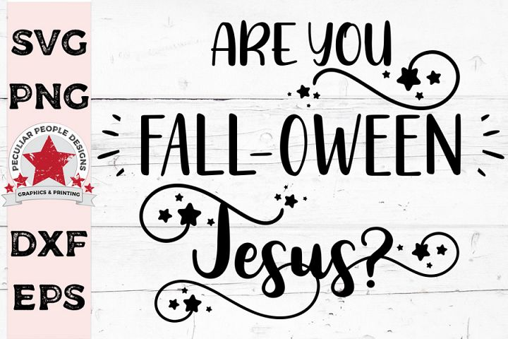 Are You FALLOWEEN Jesus, Halloween SVG cutting file