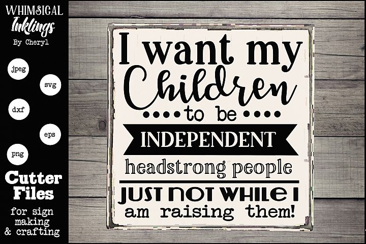 I Want My Children SVG