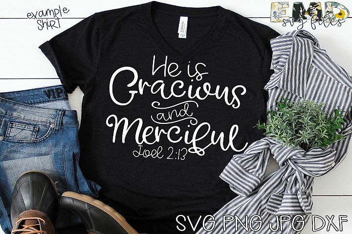 Christian Svg File | Gracious and Merciful Svg