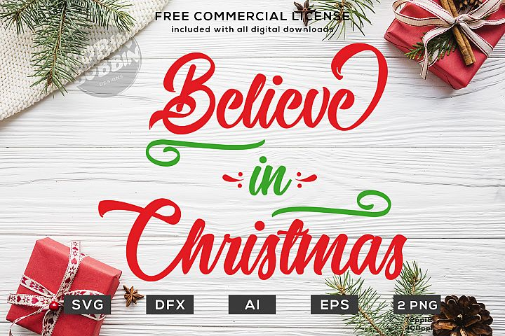 Believe in Christmas Design SVG DXF PNG EPS