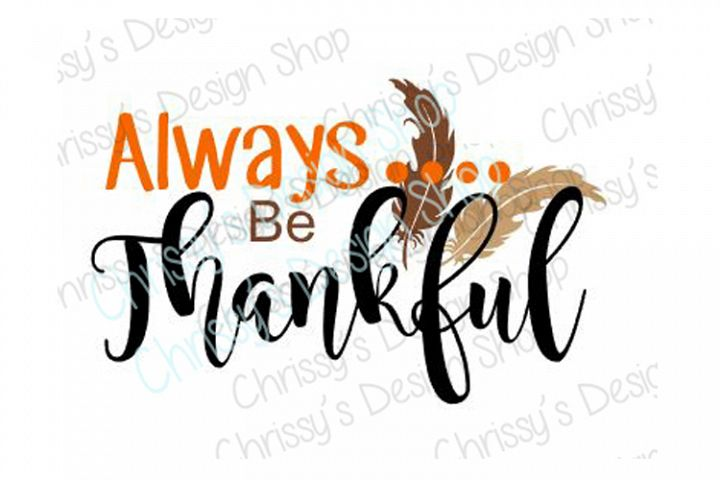 Be Thankful Thanksgiving SVG, DXF, EPS