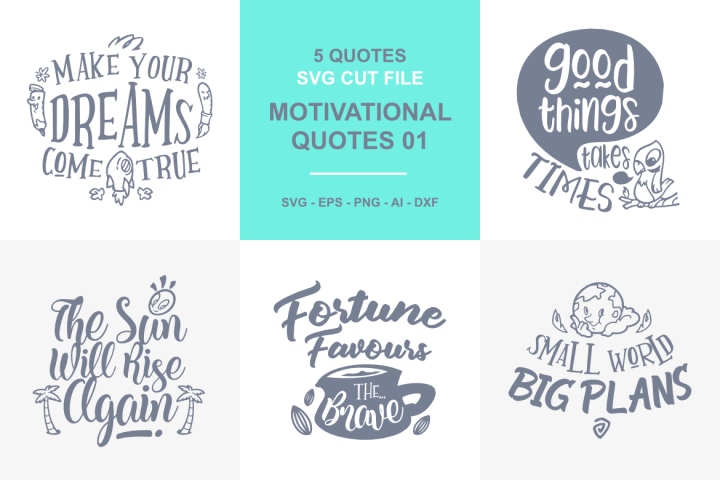 5 Motivational Quotes SVG - 01