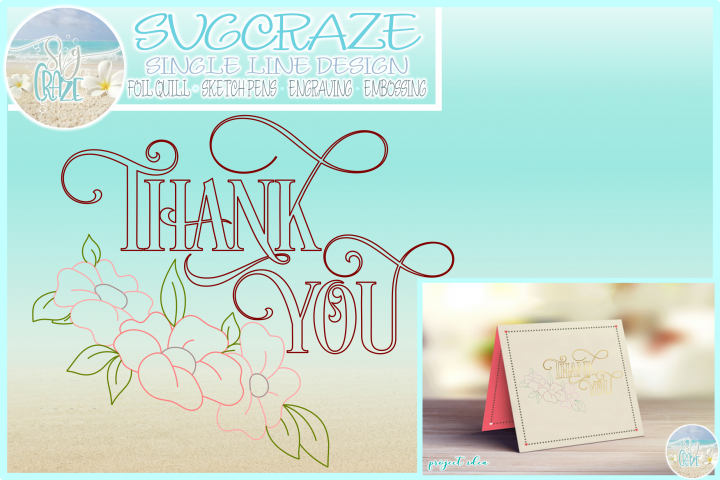 Thank You With Flowers Foil Quill Single Line SVG