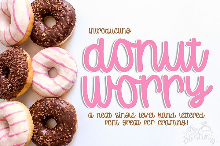 Donut Worry - Hand lettered crafting font