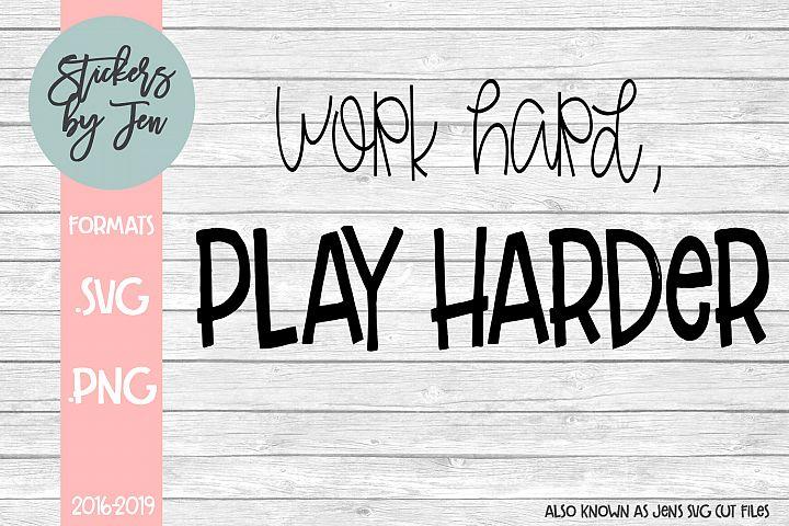 Work Hard Pray Harder SVG Cut File