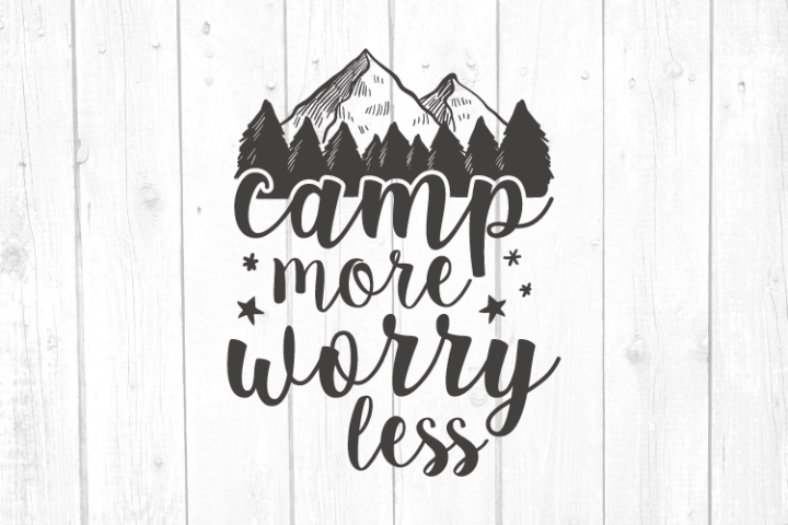 Camp More Worry Less Svg, Camper Svg, Camping, Svg Files