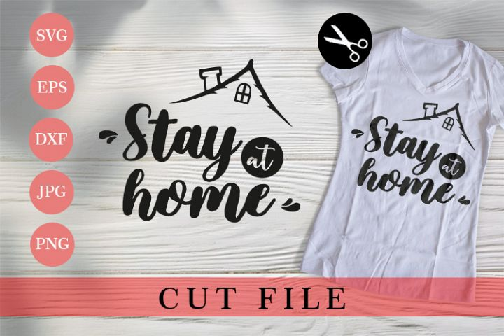 Stay at Home - Cuting File Craf