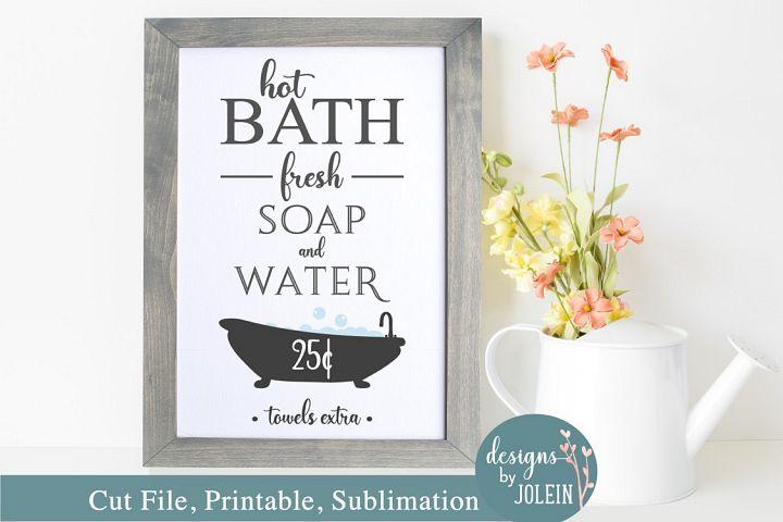 Hot Bath Bathroom Decor File - SVG, Sublimation, Printable