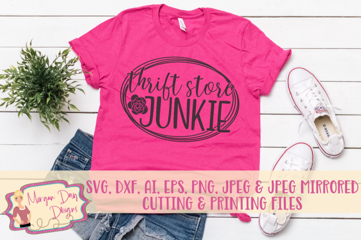 Thrift Store Junkie SVG, DXF, AI, EPS, PNG, JPEG