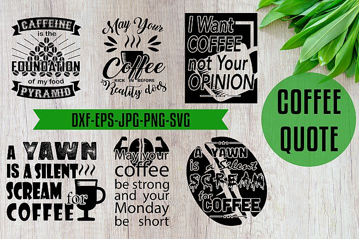Coffee Quotes SVG Craft Black