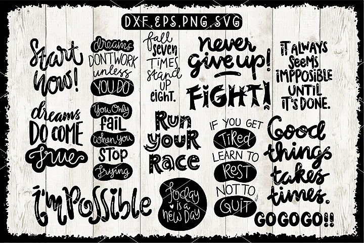 Motivational Quotes DXF,EPS,PNG,SVG