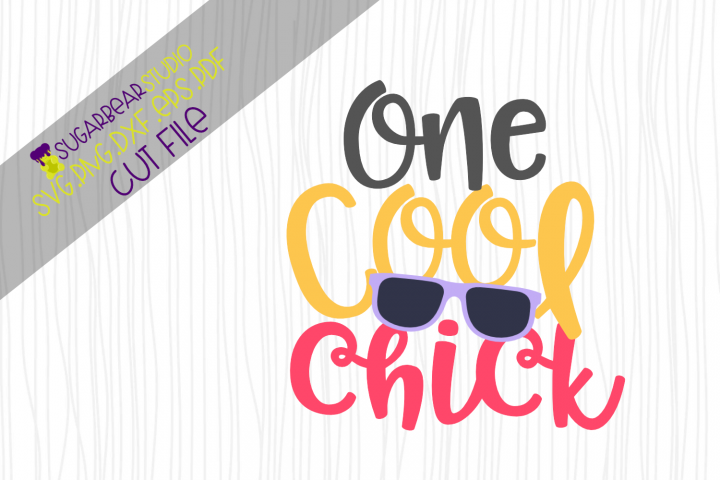 One Cool Chick SVG