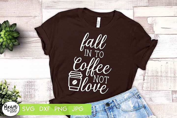 Fall in to Coffee not Love