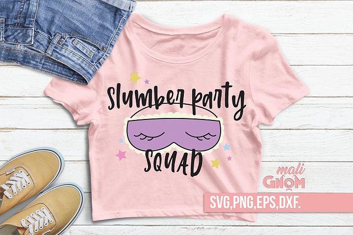 Slumber Party Squad SVG