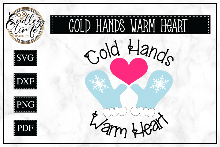 Cold Hands Warm Heart - Winter SVG
