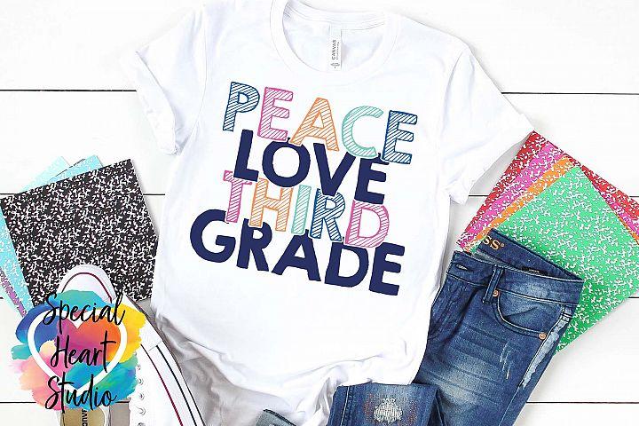 Peace Love Third Grade - A school or teacher SVG Cut File