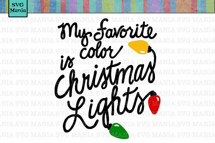 My Favorite Color is Christmas Lights SVG, Funny Christmas