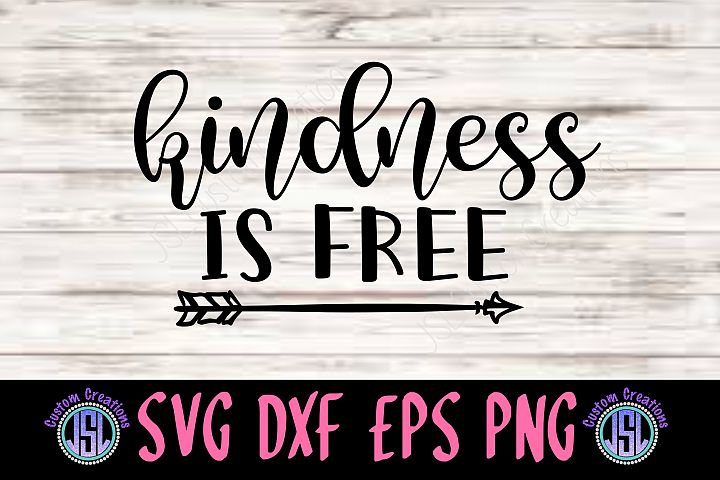 Kindness is Free| SVG DXF EPS PNG | Digital Cut File