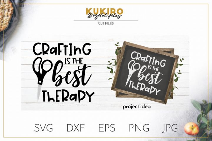 Crafting is the best therapy SVG - Crafters life sayings