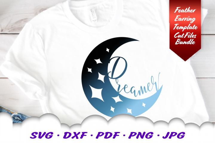 Dreamer Moon Stars Inspirational SVG DXF Cut Files