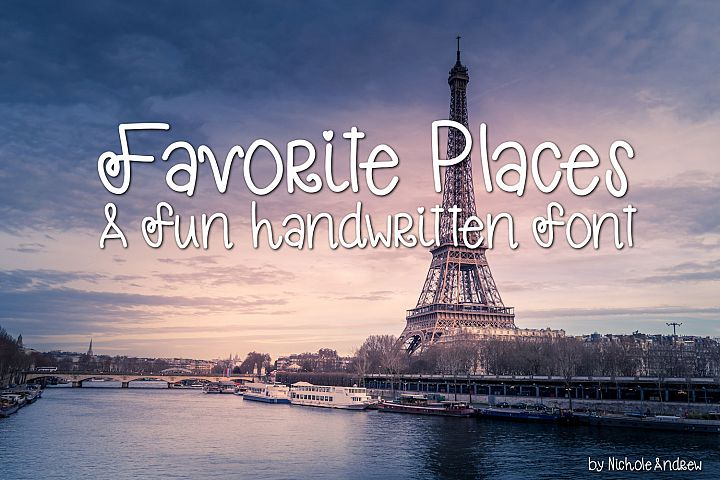 Favorite Places, Handwritten fun font