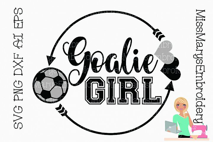 Goalie Girl SVG Cutting File PNG DXF AI EPS