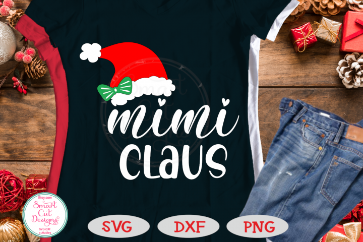 Mimi Claus SVG, Christmas Mimi SVG, Mimi Sayings SVG