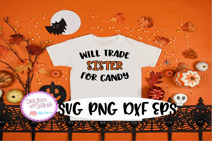 Will Trade Sister For Candy SVG PNG EPS DXF