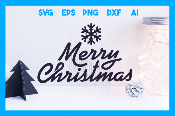 Merry Christmas SVG Cut File, Happy Holidays