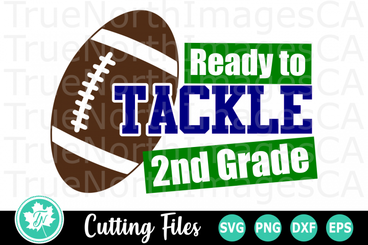 Ready to Tackle 2nd Grade - A School SVG Cut File