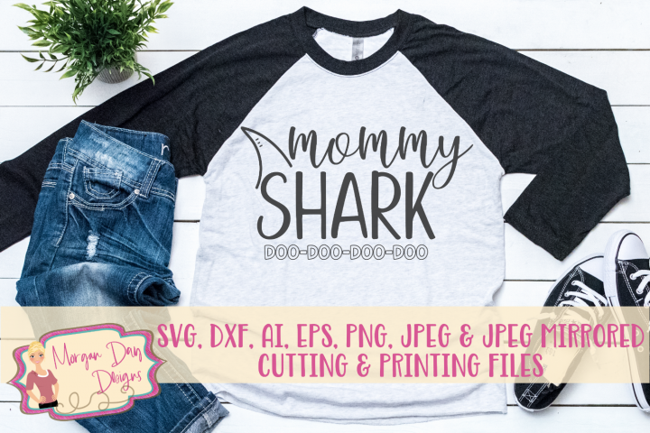 Mommy Shark Doo Doo Doo Doo SVG, DXF, AI, EPS, PNG, JPEG