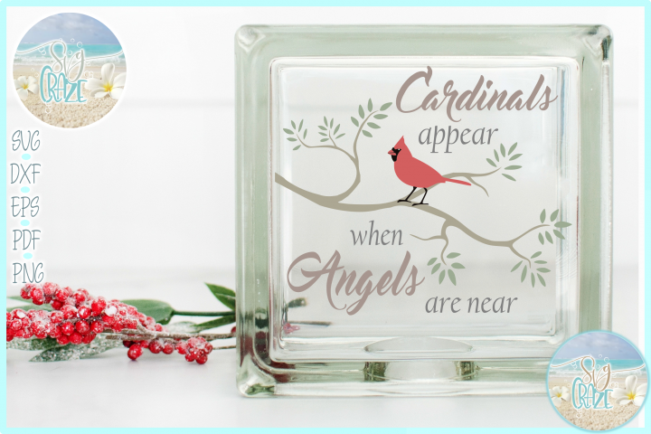 Cardinals Appear When Angels Are Near Quote SVG EPS PNG PDF