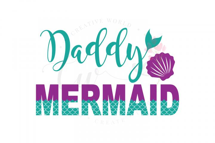 Daddy Mermaid SVG   Mermaid Birthday Girl svg