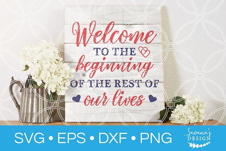 Welcome Wedding SVG Marriage SVG Wedding Decor SVG Ceremony