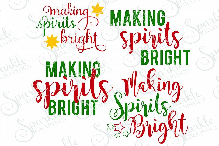 Making Spirits Bright File Set | SVG, EPS, DXF, PNG