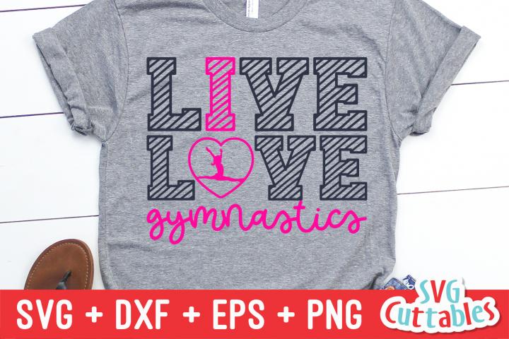 Live Love Gymnastics   SVG Cut File