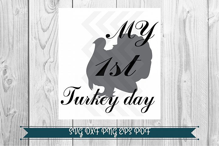 My 1st Turkey day, graphics download png svg pdf dxf