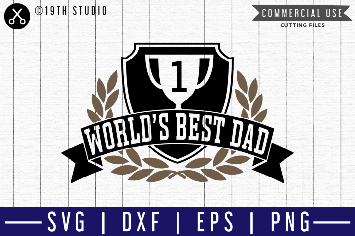 Worlds best dad SVG |M51F| A Dad SVG cut file