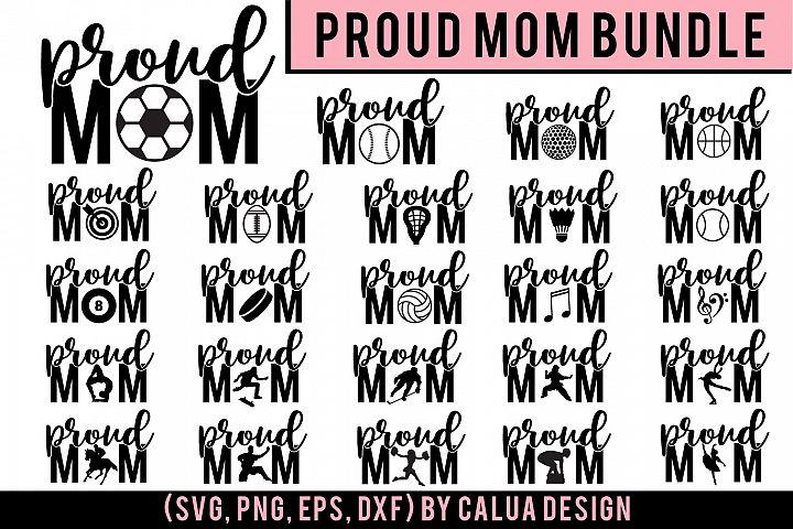 HUGE Proud Mom SVG Cut File Bundle