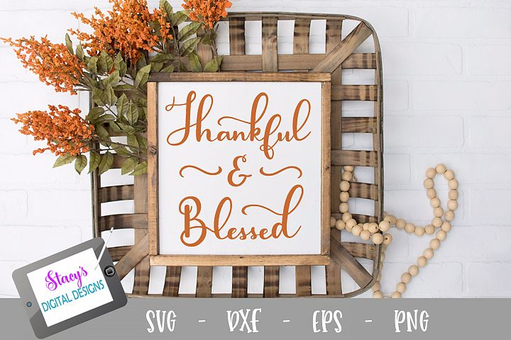 Thankful and Blessed SVG - Thanksgiving SVG file