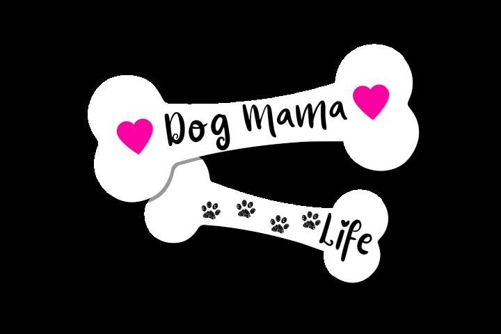 Dog Mama Life Dog Bones PNG Transparent File