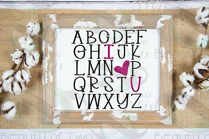 Farmhouse Valentines I love you Alphabet svg, love svg