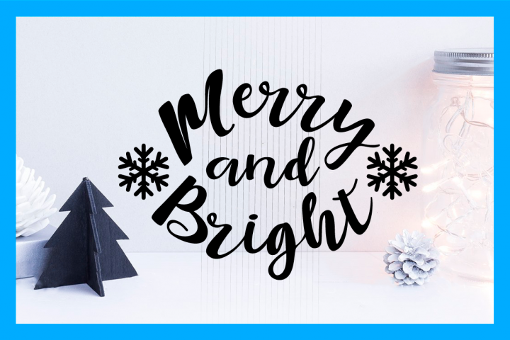 Merry and Bright, Christmas SVG Cut File, Happy Holidays
