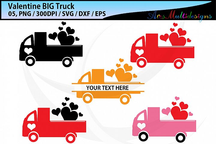 Valentine Truck svg / valentine BIG truck graphic / monogram