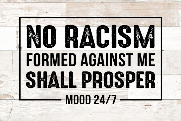 No Racism Mood 24/7 - peace love unity inspirational svg