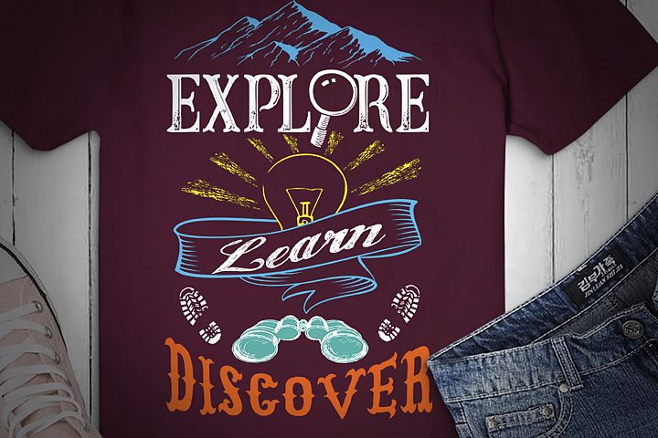 EXPLORE, LEARN, DISCOVER, Motivational Quote, svg Design