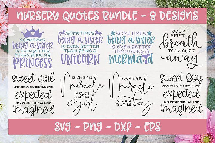 Nursery Quotes Bundle - 8 SVG Cut Files