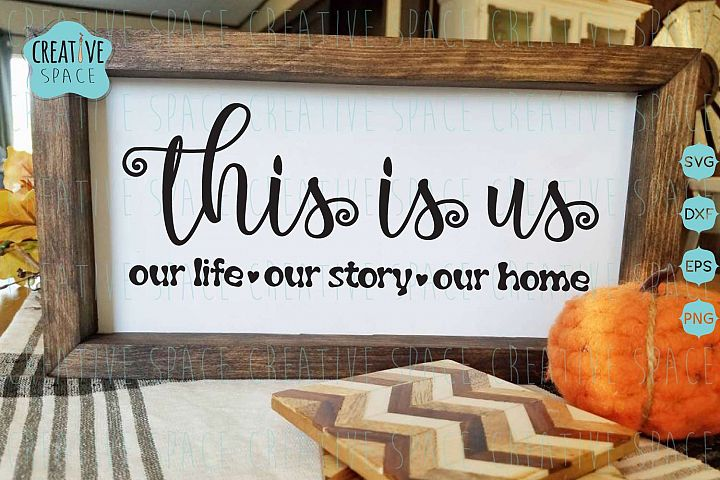 This is us SVG, home decor Svg